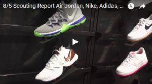 Scouting Report Air Jordan, Nike, Adidas, Fila, Vans